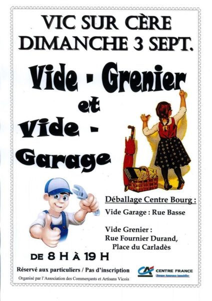 Vide grenier et vide garage commune de vic sur c re for Garage des communes acheres
